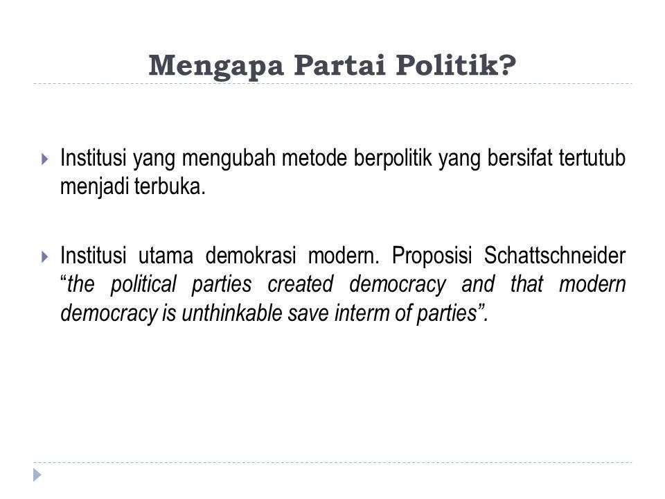 Mengapa Partai Politik