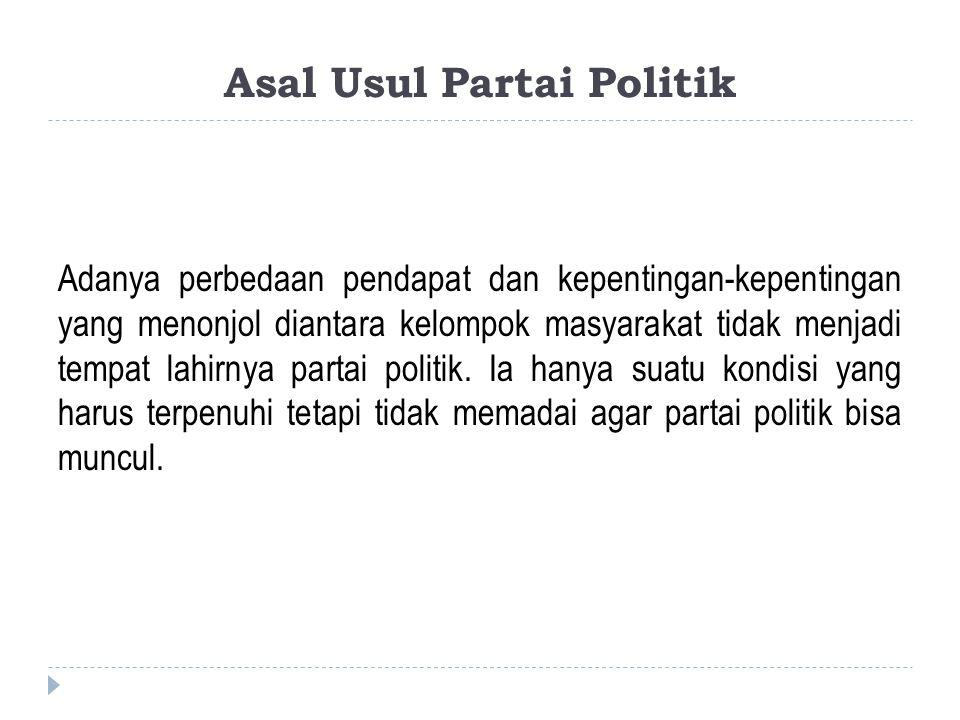 Asal Usul Partai Politik
