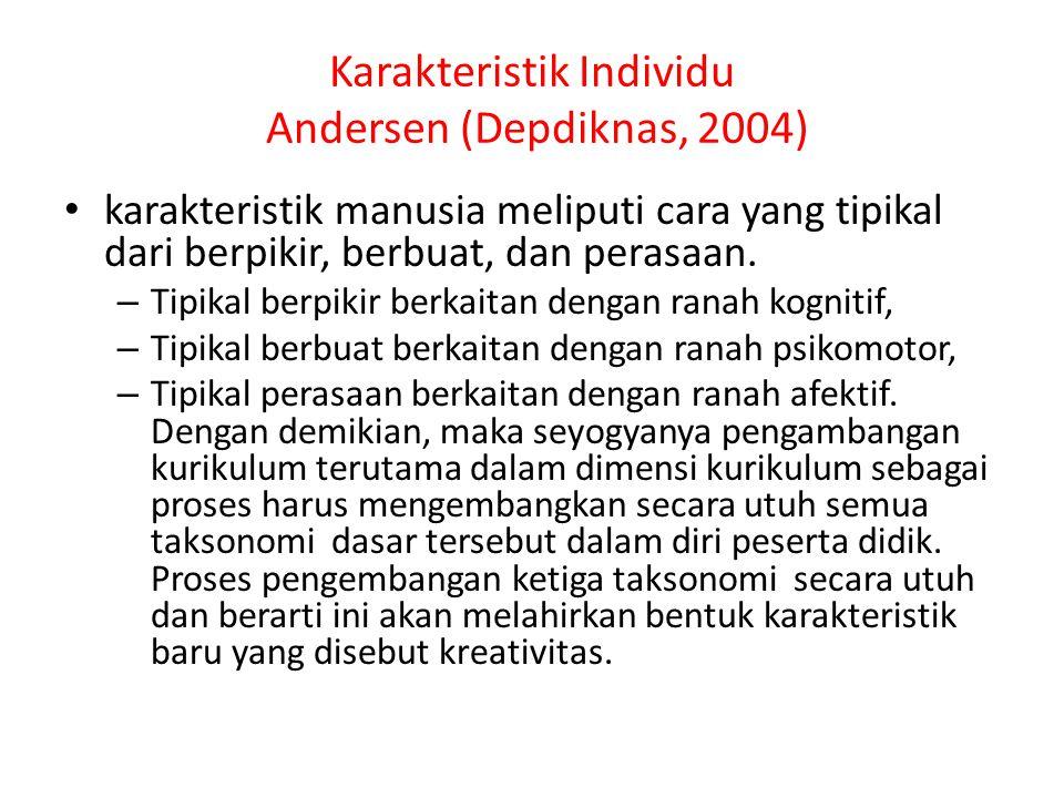 Karakteristik Individu Andersen (Depdiknas, 2004)