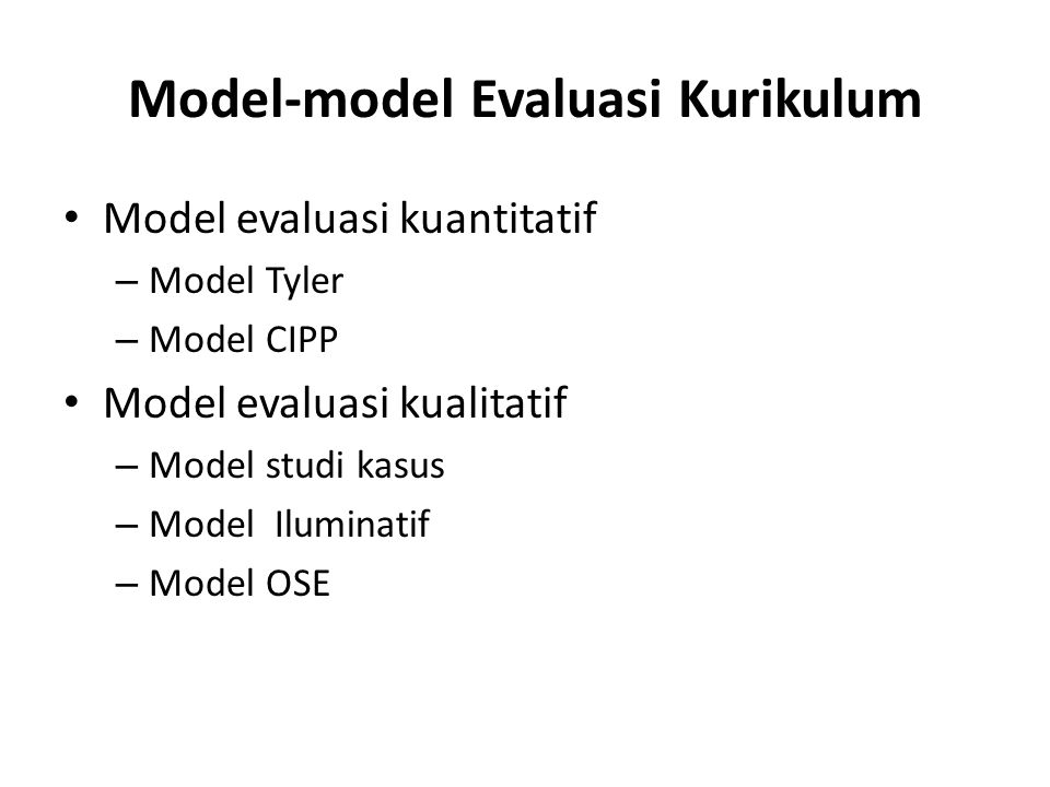 Model-model Evaluasi Kurikulum