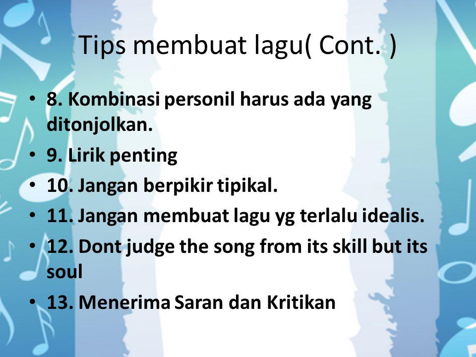 Tips membuat lagu( Cont. )