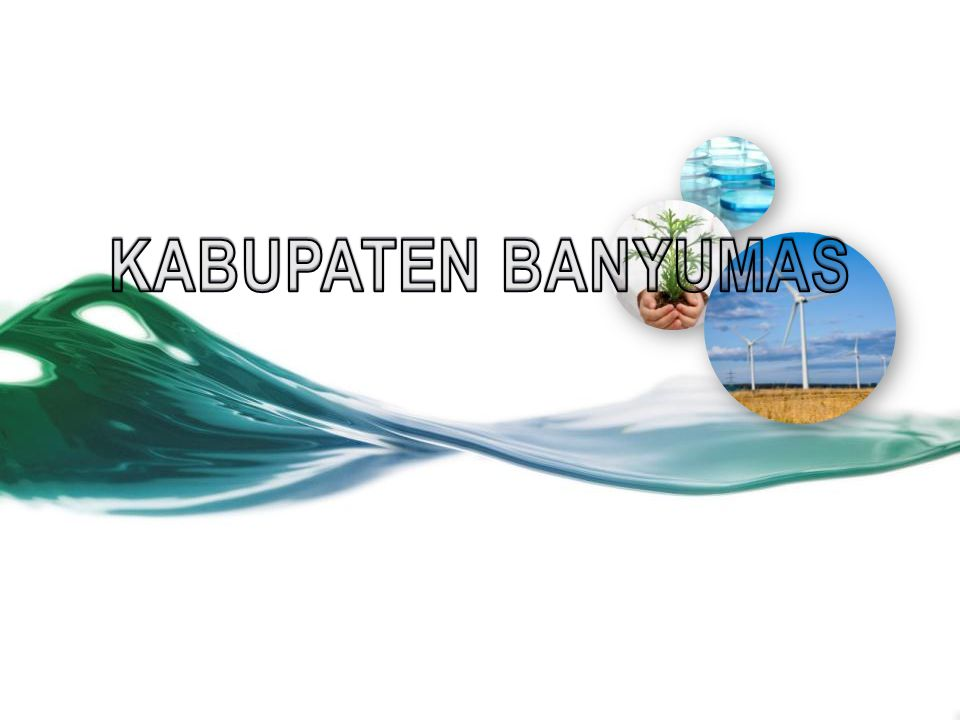 KABUPATEN BANYUMAS This template can be used as a starter file to give updates for project milestones.
