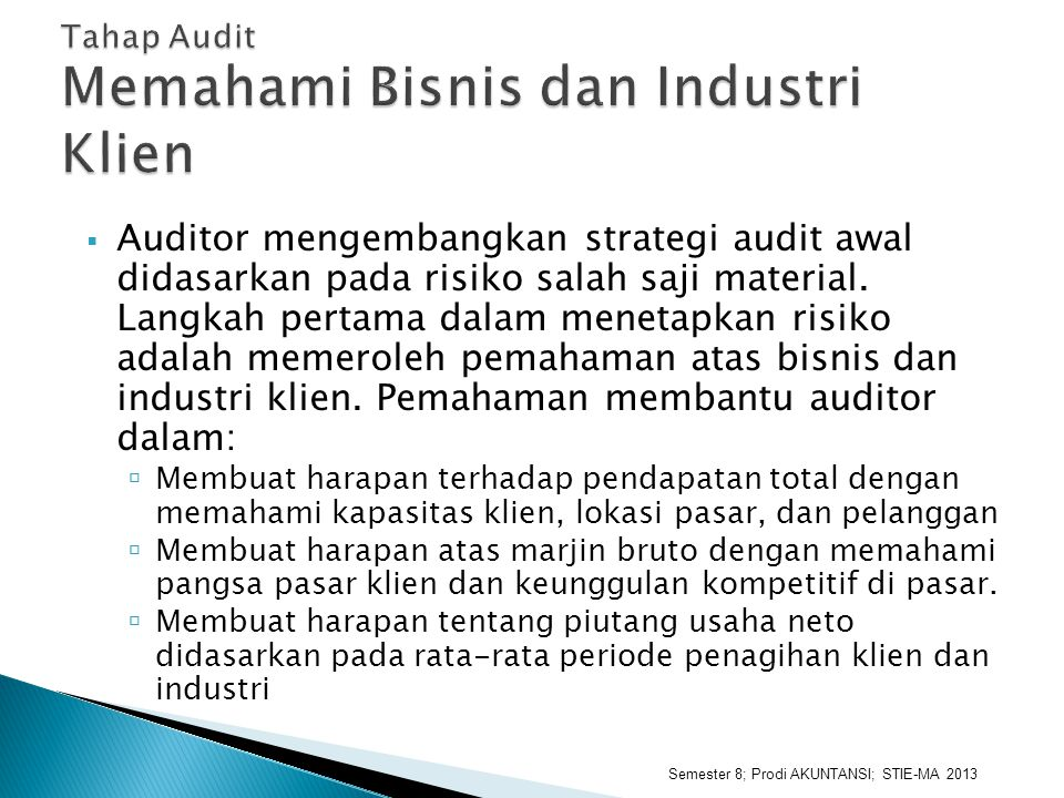 Tahap Audit Memahami Bisnis dan Industri Klien