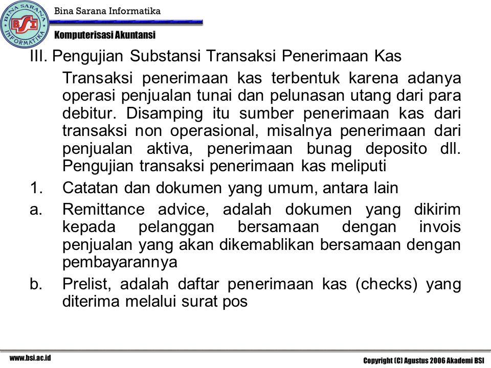 III. Pengujian Substansi Transaksi Penerimaan Kas