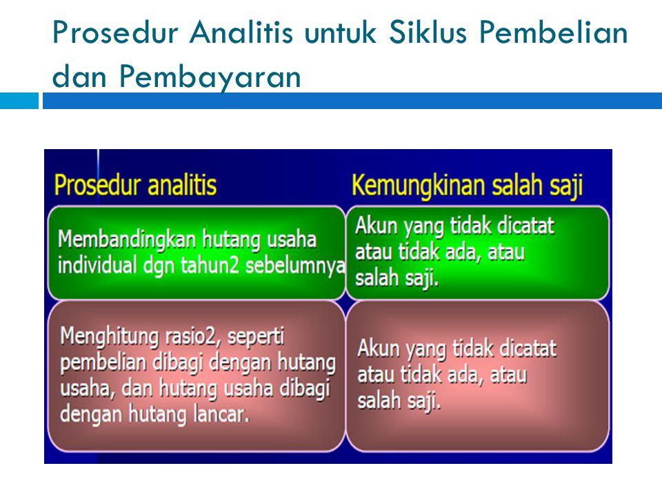 Prosedur Analitis untuk Siklus Pembelian dan Pembayaran