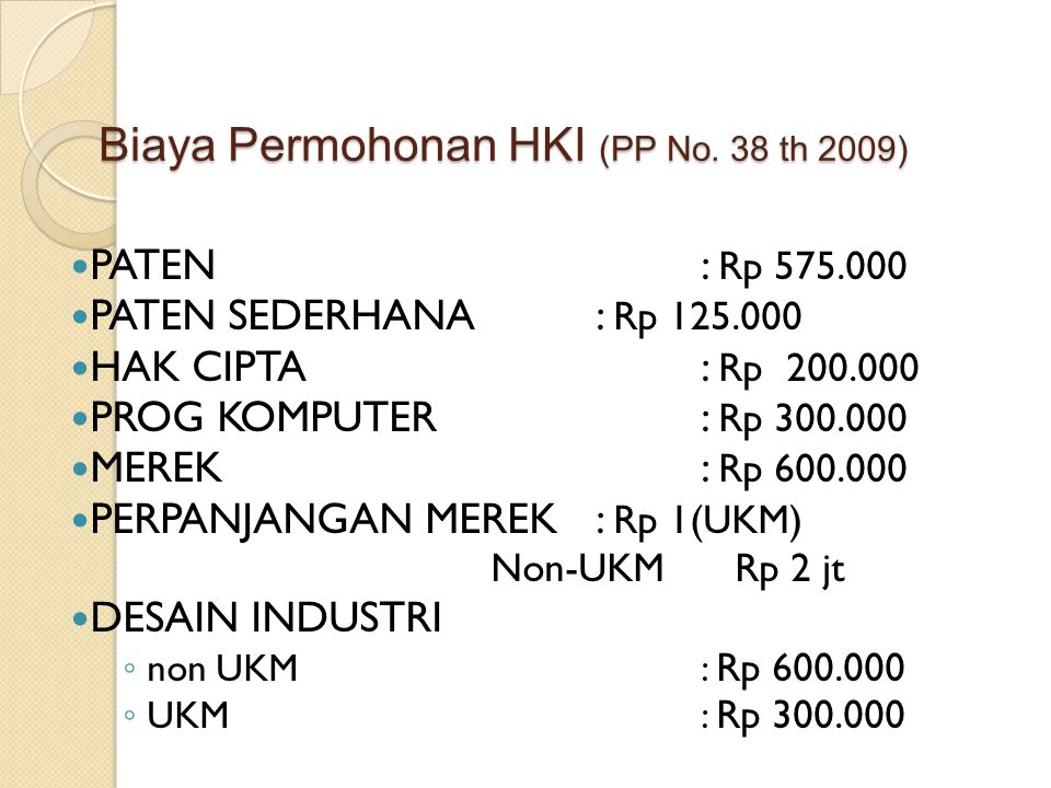 Biaya Permohonan HKI (PP No. 38 th 2009)