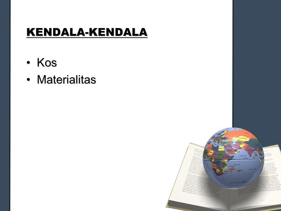 KENDALA-KENDALA Kos Materialitas