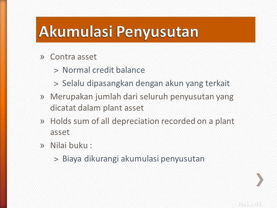 Akumulasi Penyusutan Contra asset Normal credit balance