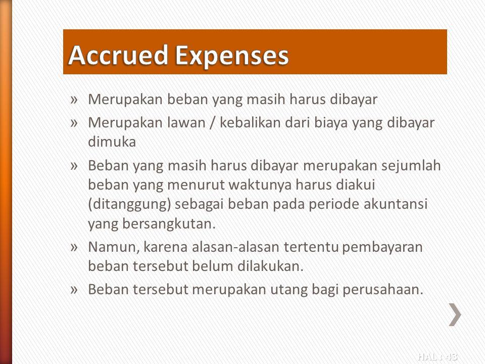 Accrued Expenses Merupakan beban yang masih harus dibayar