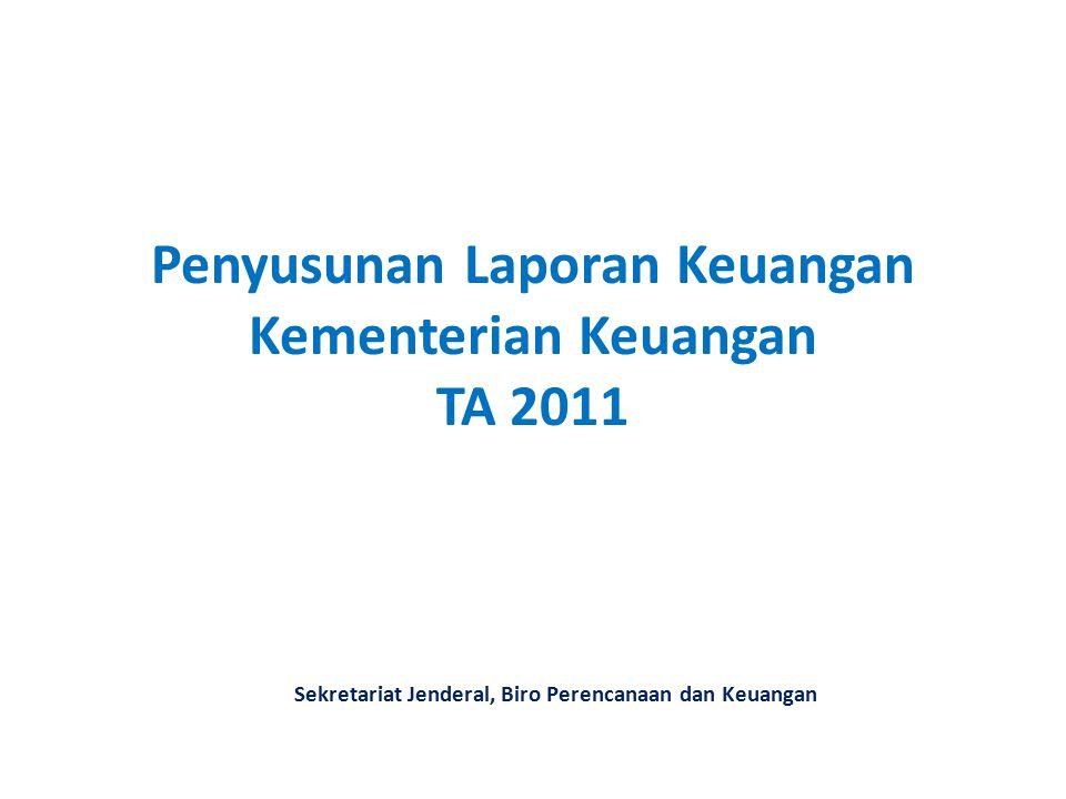 Penyusunan Laporan Keuangan Kementerian Keuangan TA 2011
