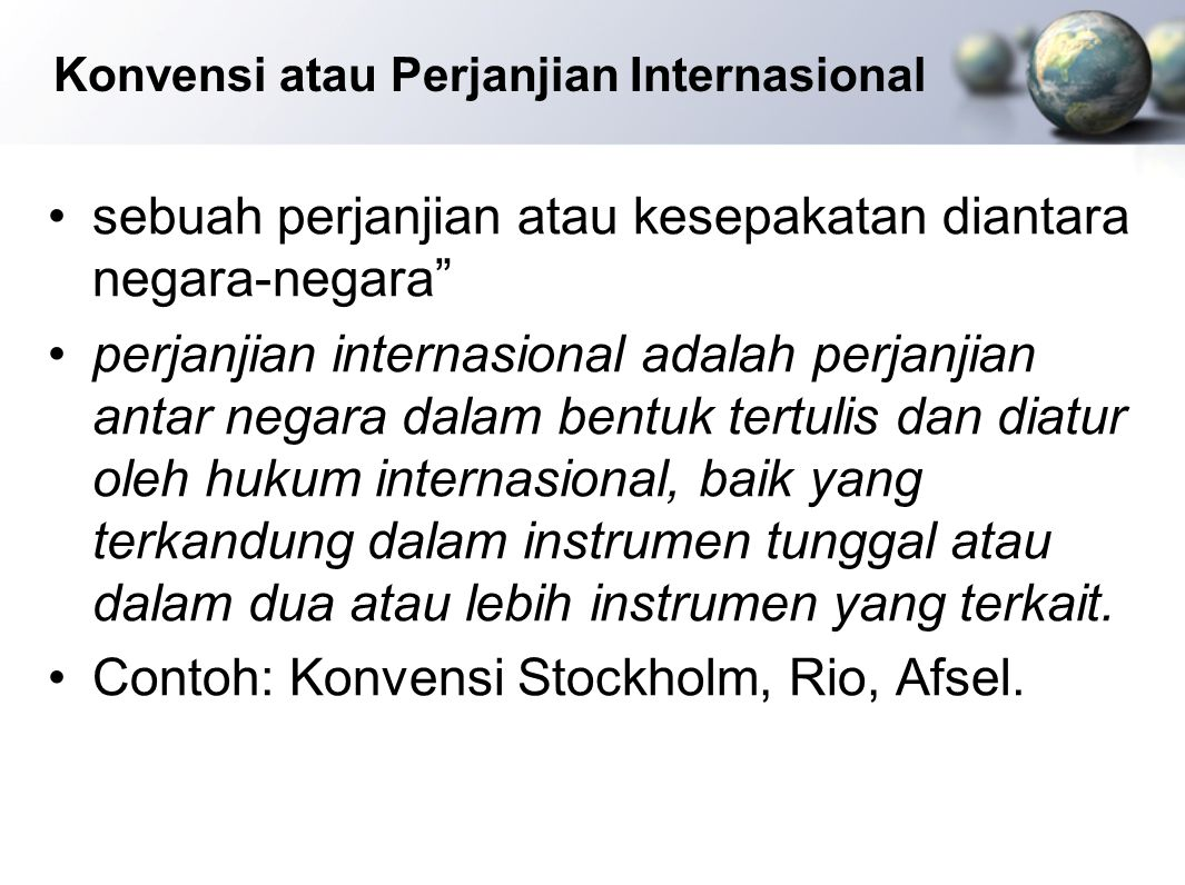 Konvensi atau Perjanjian Internasional