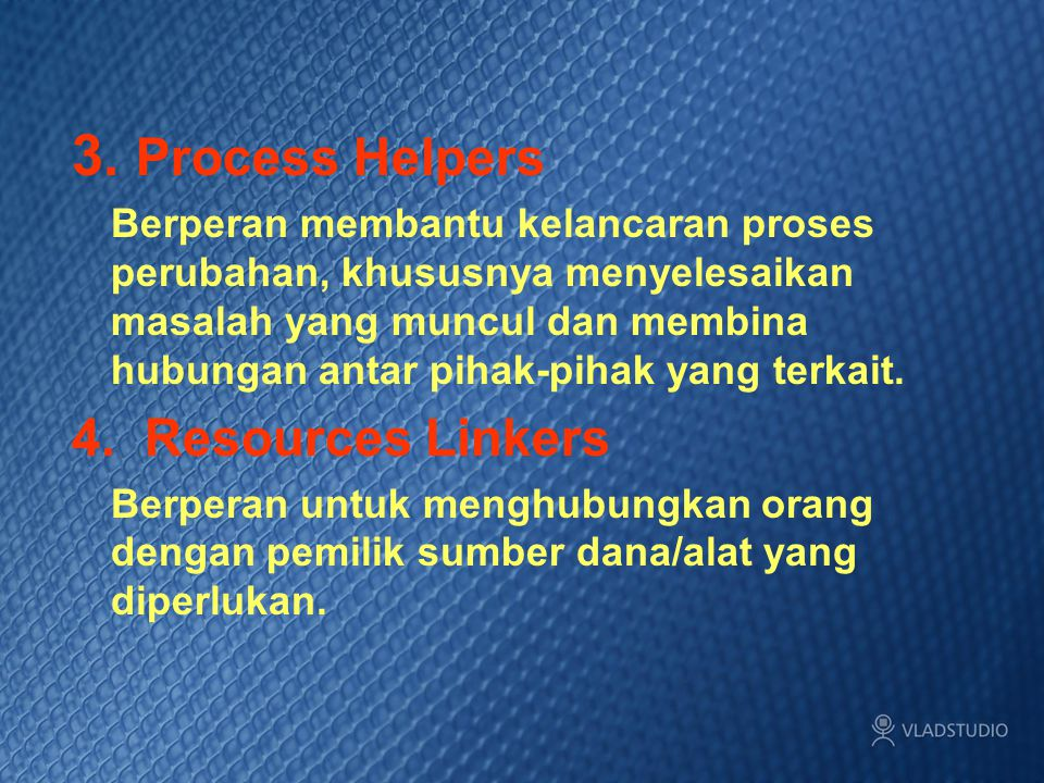 3. Process Helpers 4. Resources Linkers