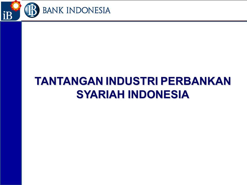 TANTANGAN INDUSTRI PERBANKAN SYARIAH INDONESIA