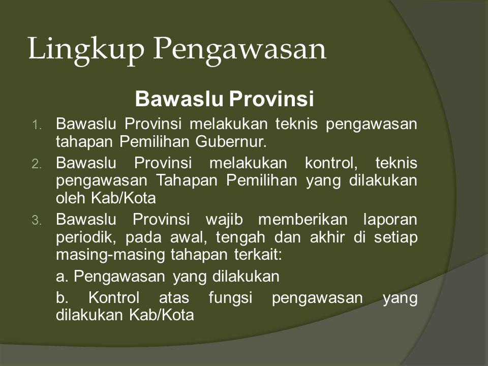 Lingkup Pengawasan Bawaslu Provinsi