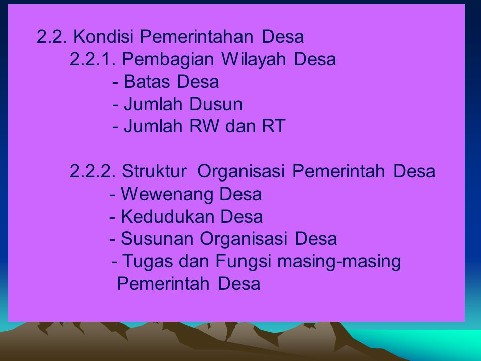 2.2. Kondisi Pemerintahan Desa