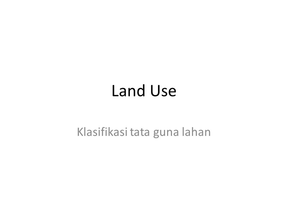 Klasifikasi tata guna lahan