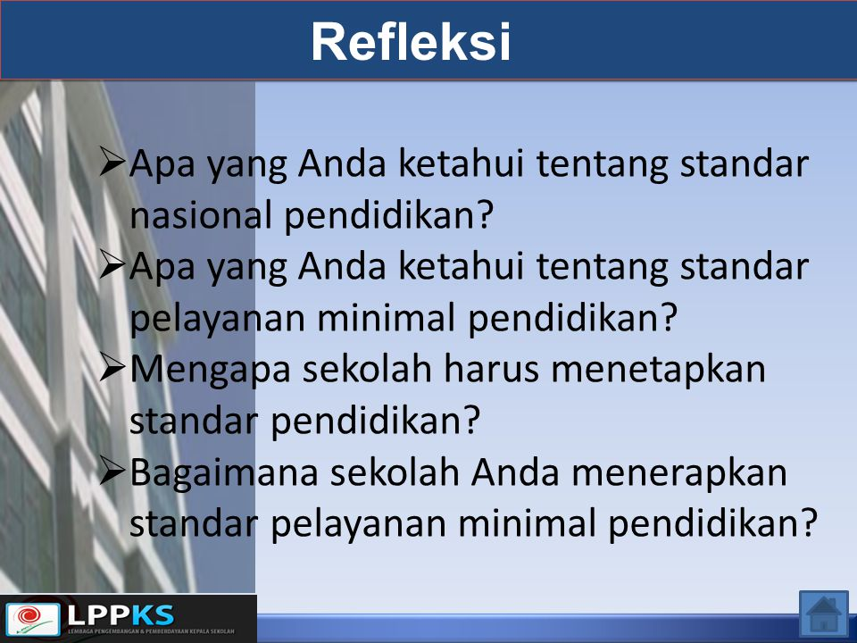 Refleksi Apa yang Anda ketahui tentang standar nasional pendidikan