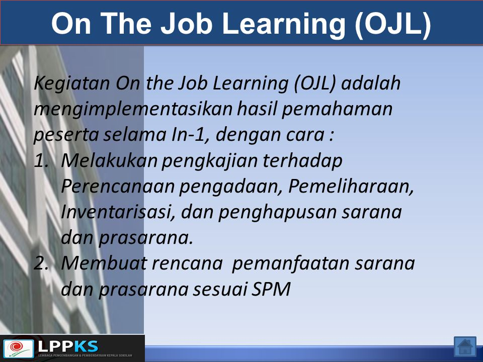 On The Job Learning (OJL)