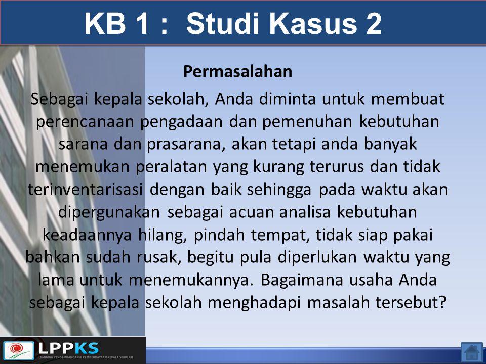 KB 1 : Studi Kasus 2 Permasalahan