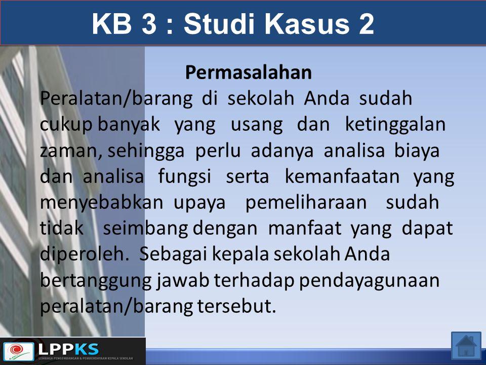 KB 3 : Studi Kasus 2 Permasalahan