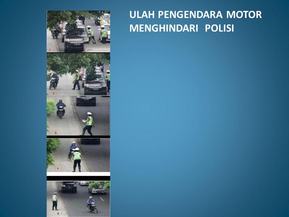 ULAH PENGENDARA MOTOR MENGHINDARI POLISI
