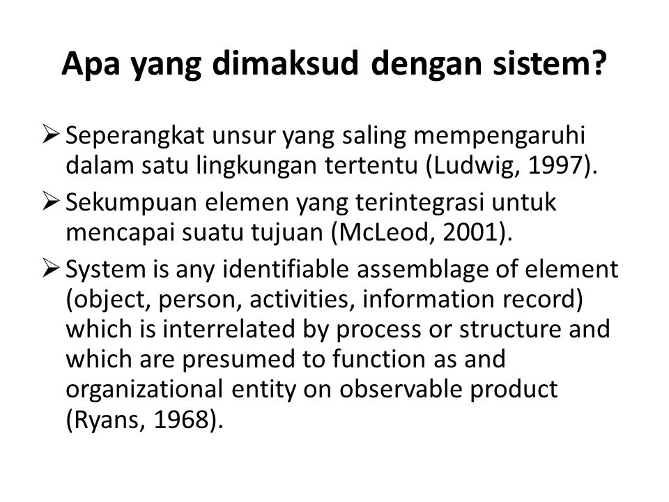 Apa yang dimaksud dengan sistem