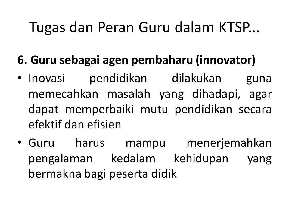 Tugas dan Peran Guru dalam KTSP...