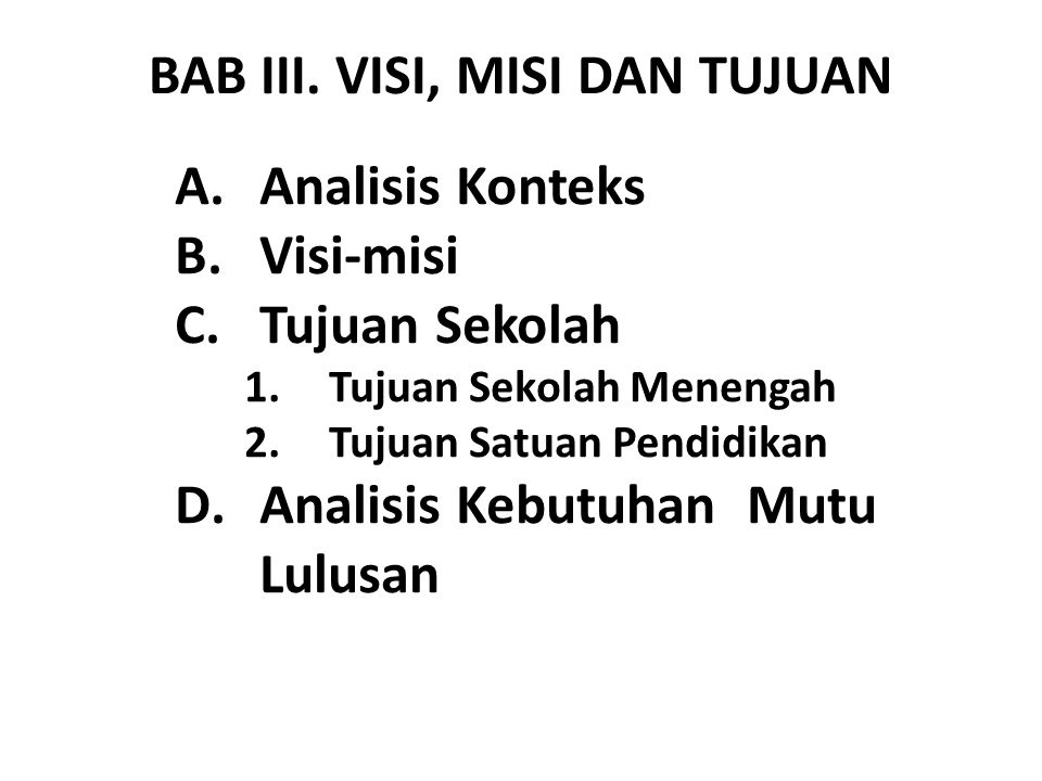BAB III. VISI, MISI DAN TUJUAN