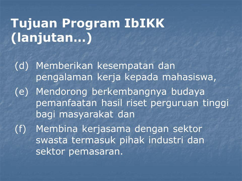 Tujuan Program IbIKK (lanjutan…)