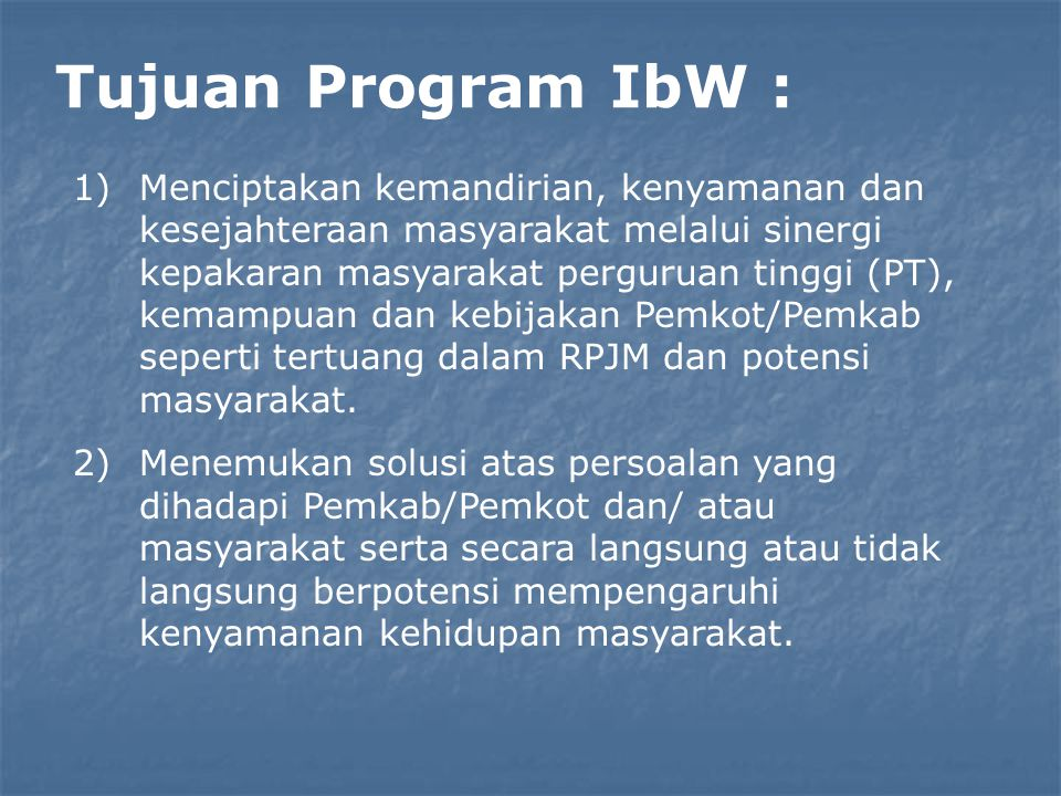 Tujuan Program IbW :