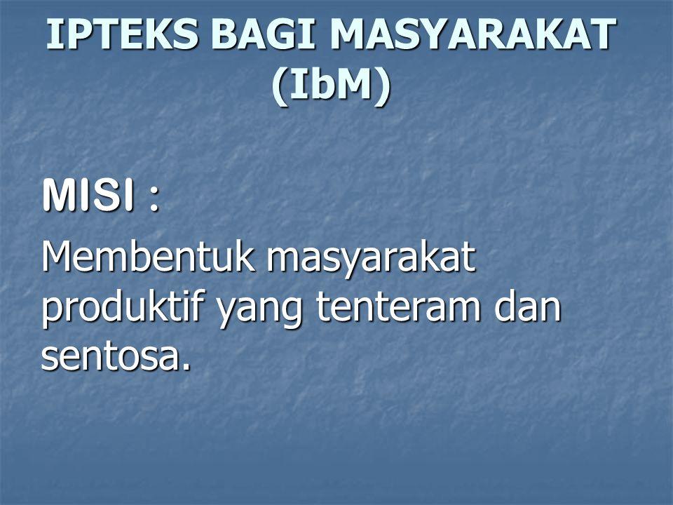 IPTEKS BAGI MASYARAKAT (IbM)