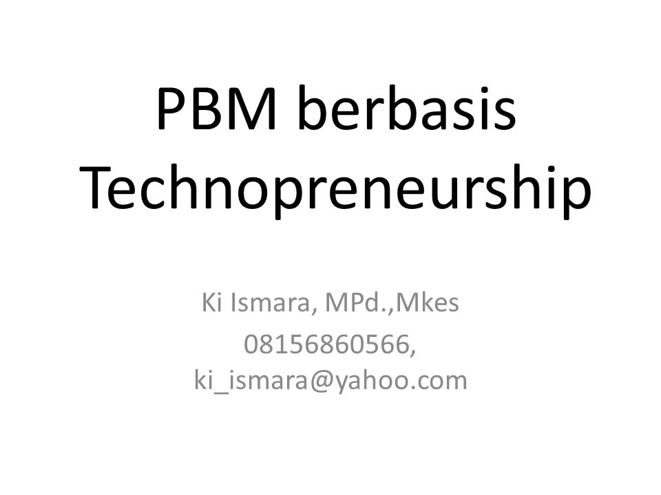 PBM berbasis Technopreneurship