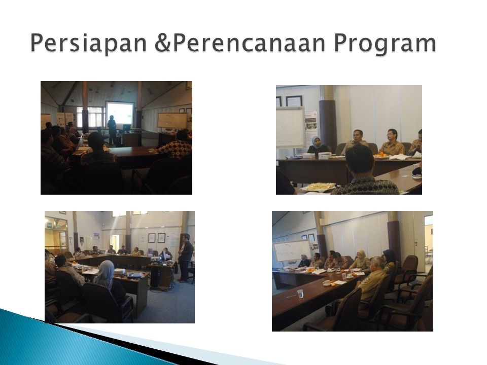 Persiapan &Perencanaan Program