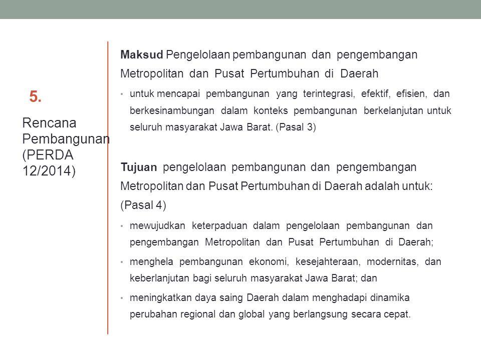 5. Rencana Pembangunan (PERDA 12/2014)