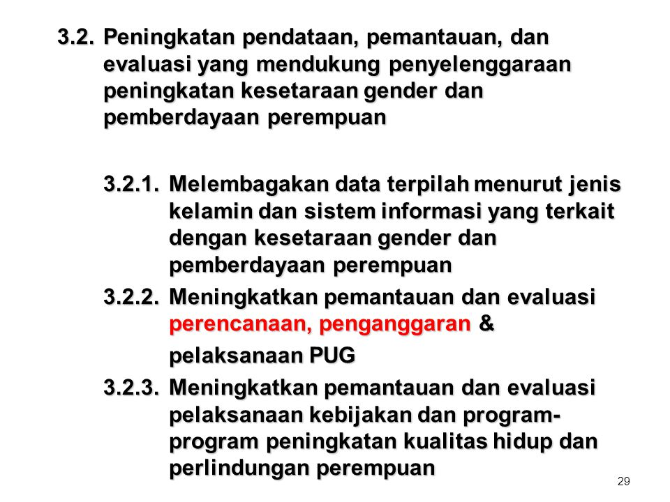 3. 2. Peningkatan pendataan, pemantauan, dan