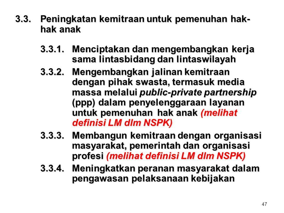 3.3. Peningkatan kemitraan untuk pemenuhan hak- hak anak