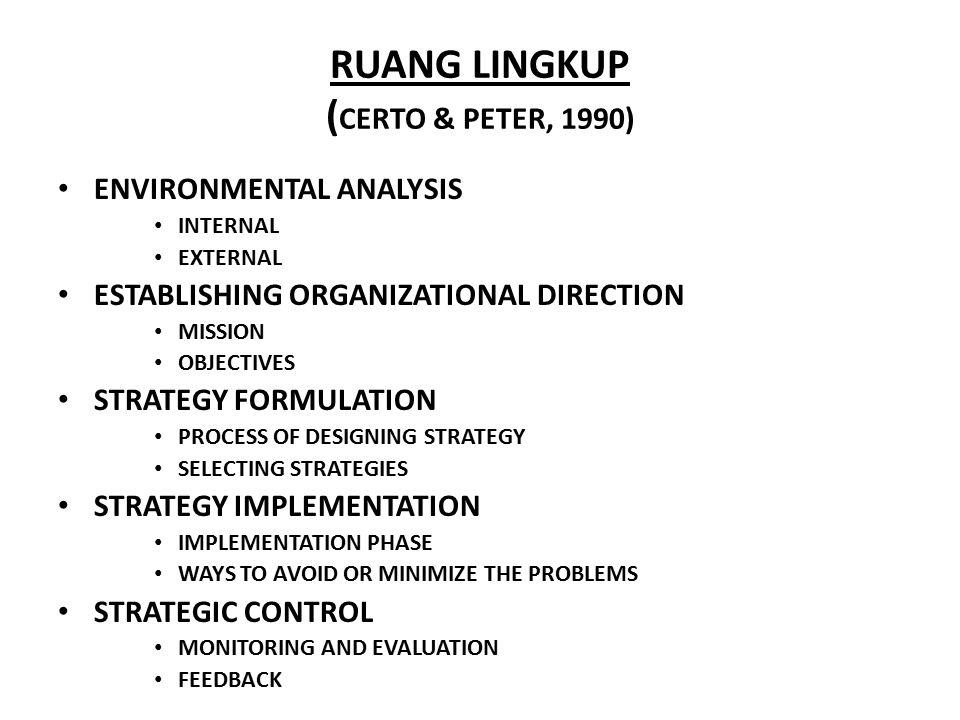 RUANG LINGKUP (CERTO & PETER, 1990)
