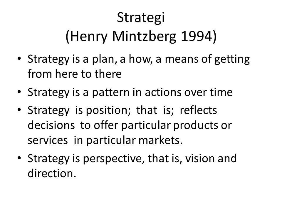 Strategi (Henry Mintzberg 1994)