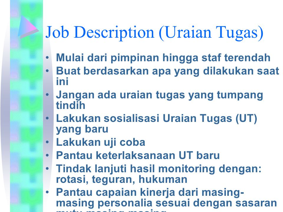 Job Description (Uraian Tugas)