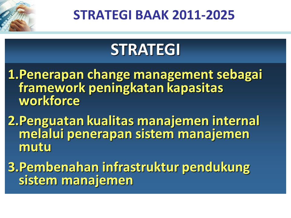 STRATEGI STRATEGI BAAK 2011-2025