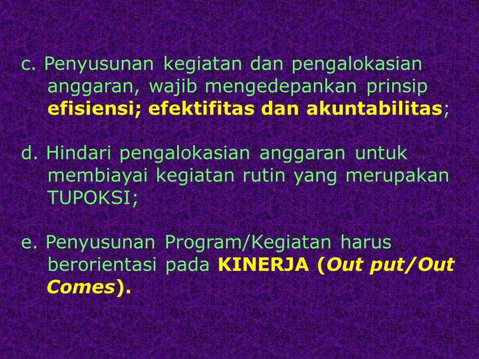 c. Penyusunan kegiatan dan pengalokasian