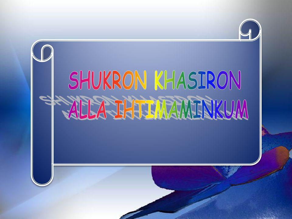 SHUKRON KHASIRON ALLA IHTIMAMINKUM