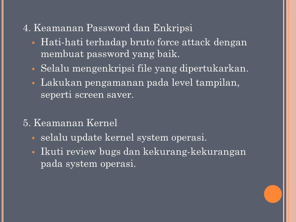 4. Keamanan Password dan Enkripsi