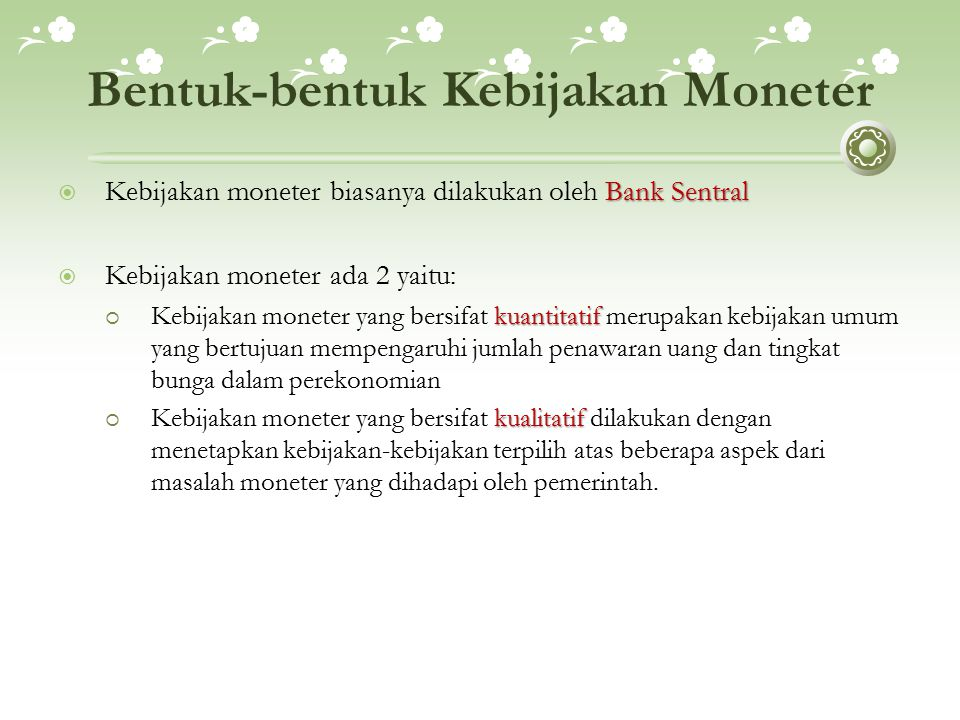 Bentuk-bentuk Kebijakan Moneter