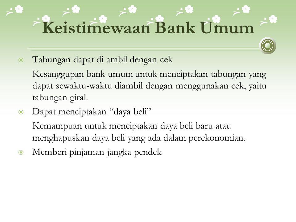 Keistimewaan Bank Umum