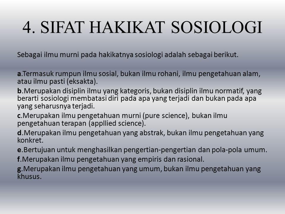 4. SIFAT HAKIKAT SOSIOLOGI