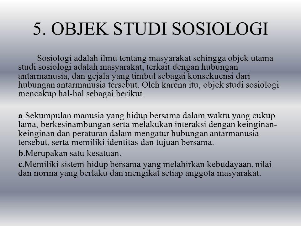 5. OBJEK STUDI SOSIOLOGI