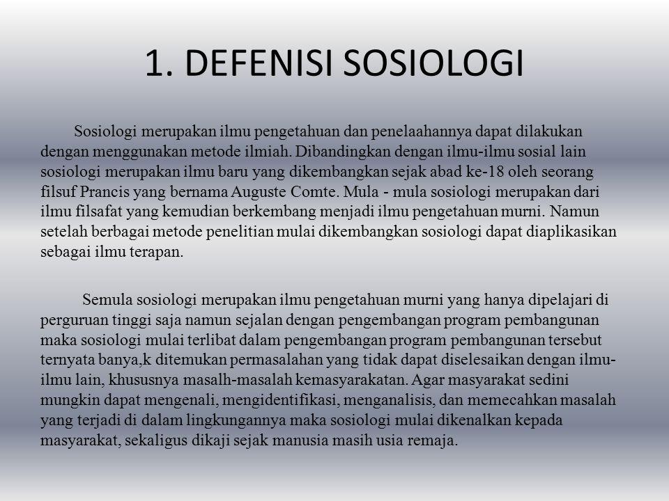 1. DEFENISI SOSIOLOGI