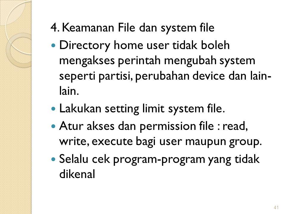 4. Keamanan File dan system file