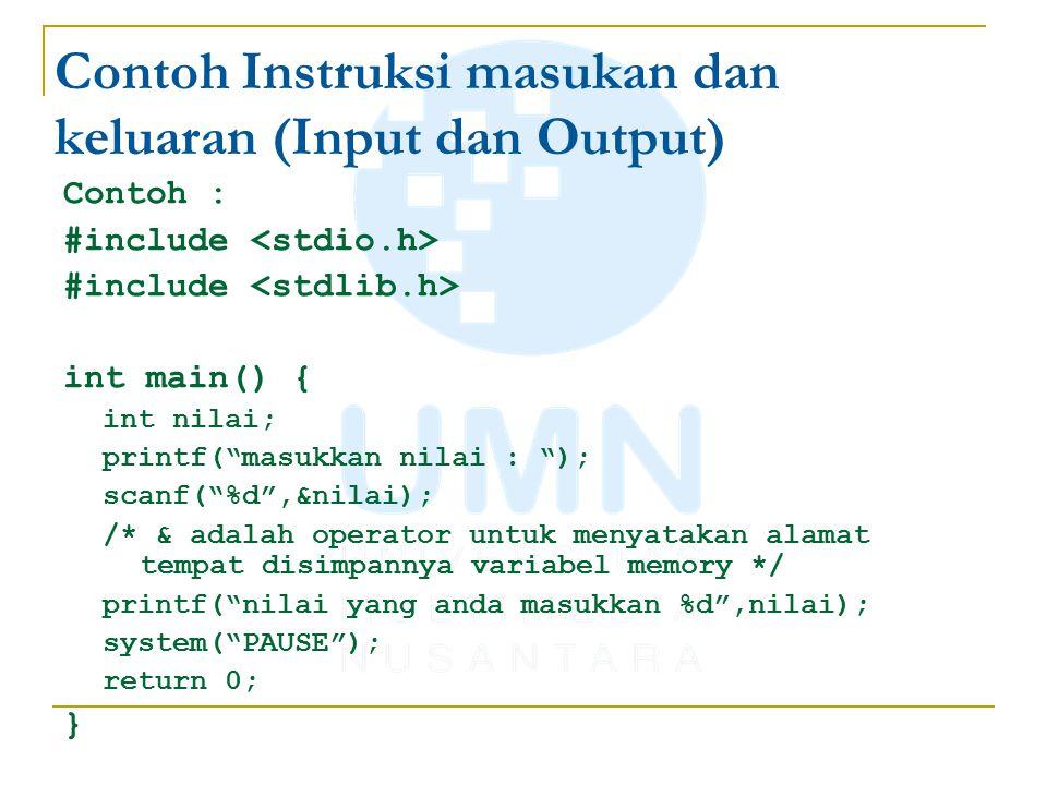 Contoh Instruksi masukan dan keluaran (Input dan Output)